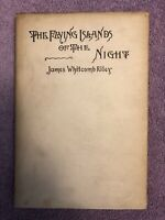 James Whitcomb Riley THE FLYING ISLANDS OF THE NIGHT - 1st ed (1891) in RARE DJ