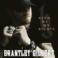 Brantley Gilbert - Read Me My Rights [Copy] [CD]