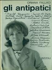 GLI ANTIPATICI NARRATIVA ITALIANA ORIANA FALLACI RIZZOLI 1964