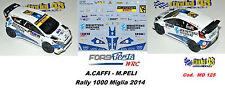 DECAL  1/43 -  FORD  FIESTA WRC  - CAFFI  - Rally 1000 Miglia 2014