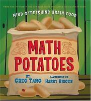 Math Potatoes: Mind-stretching Brain Food by Tang, Greg