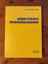 Arbeitsbuch Makroökonomik von Klaus Dieter John (2004, Taschenbuch)