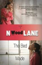 The Bed I Made by N. Wood Lane (2014, Paperback)