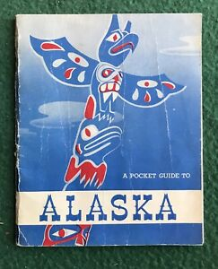 Pocket Guide to Alaska March 1951 Armed Forces Information & Education Division
