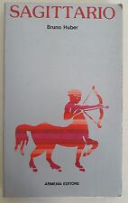LIBRO - BRUNO HUBER - SAGITTARIO - ARMENIA EDITORE 1977