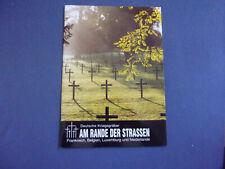 Deutsche Kriegsgräber Am Rande der Strassen Frankreich Belgien Niederlande Lux