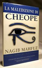 LA MALEDIZIONE DI CHEOPE Nagib Mahfuz NEWTON COMPTON 2002 - PRIMA EDIZIONE