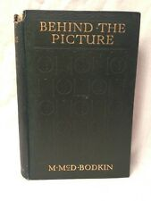 M McD Bodkin - SIGNED - Behind the Picture - 1st/1st 1914 - Irish Interest, Rare
