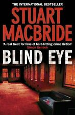 Blind Eye (Logan McRae, Book 5),Stuart MacBride- 9780007244584
