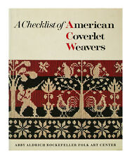 A Checklist of American Coverlet Weavers (1978 Hardcover)