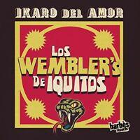 Wembler's De Iquitos - Ikaro Del Amor [New Vinyl LP]