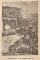 A9022 La Breccia di Porta Pia - Xilografia - Stampa Antica del 1906 - Engraving