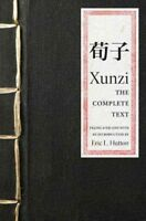 Xunzi : The Complete Text, Paperback by Xunzi; Hutton, Eric L. (TRN), ISBN 06...