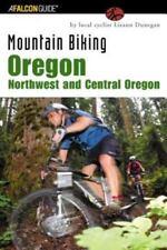 Mountain Biking Oregon Northwest & Central -A Falcon Guide To FUN!!