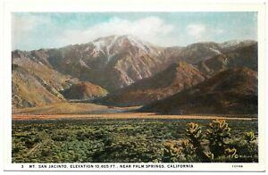 Mt. Jacinto Elevation 10,805 FT. Near Palm Springs CA Vintage Postcard