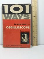 101 Ways to Use Your Oscilloscope by Robert G Middleton