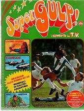 SUPERGULP i fumetti in TV=N°3 7/6/1978=FUMETTI=ARGENTINA=BRABHAM ALFA ROMEO BT46