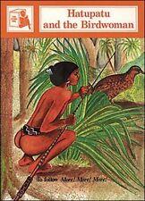 HATUPATU & THE BIRDWOMAN: Story Based on a Maori Legend: Stage Seven Supplementa