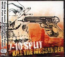 7-10 SPLIT - KILL THE MESSENGER - Japan CD+2BONUS - NEW - 15Tracks