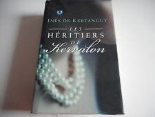 LES HERITIERS DE KERVALON - IGNES DE KERTANGUY