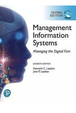 Management Information Systems: Managing the Digital Firm, Global Edition, Kenn