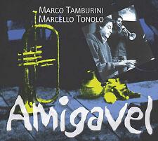 MARCO TAMBURINI & MARCELLO TONOLO  «Amigavel»  Caligola 2042