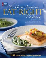 The Great American Eat-Right Cookbook: 140 Great-Tasting, Good-for-You Recipes