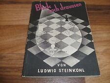Ludwig Steinkohl -- 60 MEISTERPARTIEN aus INTERNATIONALEN SCHACHTURNIEREN / 1948