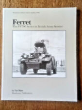 Ferret - The FV700 series in British Army Serviceservice by Pat Ware
