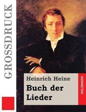 Buch der Lieder (Großdruck) by Heinrich Heine (2016, Paperback, Large Type)