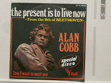 ALAN COBB The present is to live now 45 X 140274