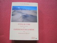 Claude WEINSBERG: Envol de l'âme. Expériences de lumière
