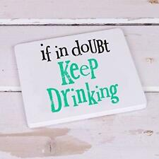 The Bright Side Coaster If In Doubt, Keep Drinking Gift Mug Cup