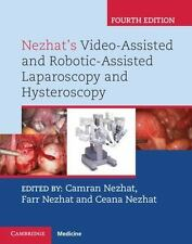 Nezhat's Video-Assisted And Robotic-Assisted Laparoscopy And Hysteroscopy Wit...