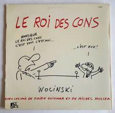RARE EO DISQUE 33 TOURS + BANDE DESSINÉE WOLINSKI + CONFORTÈS : LE ROI DES CONS