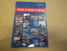 Schwandl vergriffen Wien U- Bahn Album Stadtbahn U- Strab S- Wiener WVB Austria