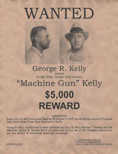 George Machine Gun Kelly Wanted Poster, Gangster, Outlaw, Bank Robber