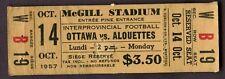 Oct 14th 1957 Ottawa VS Alouettes Full Ticket RARE
