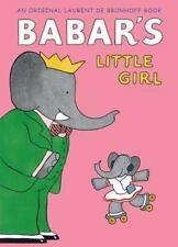 Babar's Little Girl by Laurent de Brunhoff c2001, Good Hardcover