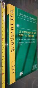 GG LIBRO: LE CONTROVERSIE NEL PUBBLICO IMPIEGO - MAZZELLA - 111 QUADERNI ICA 98