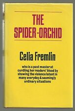 The Spider-Orchid by Celia Fremlin (Hardback/Dust Jacket 1977)