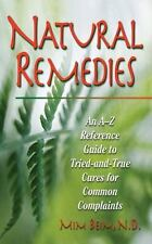 Natural Remedies: An A-Z Reference Guide to Tried-And-True Cures for-ExLibrary