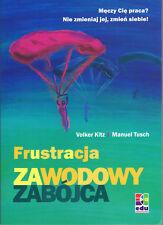 Volker Kitz / Manuel Tusch, Frustracja, ZAWODOWY ZABÓJCA, poln. Ausgabe, 211 S.
