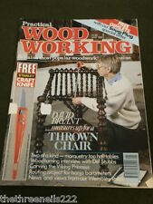 PRACTICAL WOODWORKING - THOWN CHAIR - MAY 1991