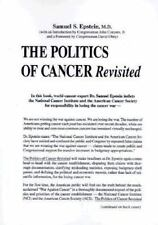 The Politics of Cancer Revisited, Epstein, Samuel S., 0914896474, Book, Acceptab