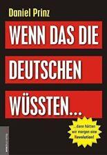 Wenn das die Deutschen wüssten... von Daniel Prinz (Gebundene Ausgabe)