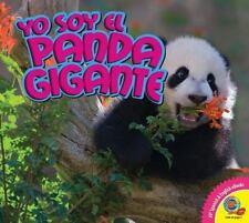 Yo Soy El Panda Gigante / I Am a Panda Gigante (Spanish Edition)-ExLibrary