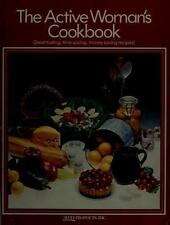 The Active Woman's Cookbook by Avon Products Inc.