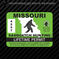 Missouri Sasquatch Hunting Permit Sticker Self Adhesive Vinyl Bigfoot MO