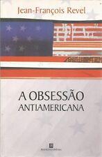 JEAN-FRANCOIS REVEL A OBSESSAO ANTIAMERICANA + PARIS POSTER GUIDE ENGLISH